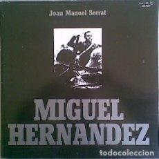 Discos de vinilo: JOAN MANUEL SERRAT – MIGUEL HERNANDEZ - LP ZAFIRO (NLX-1.034-G) SPAIN 1972. Lote 222807817