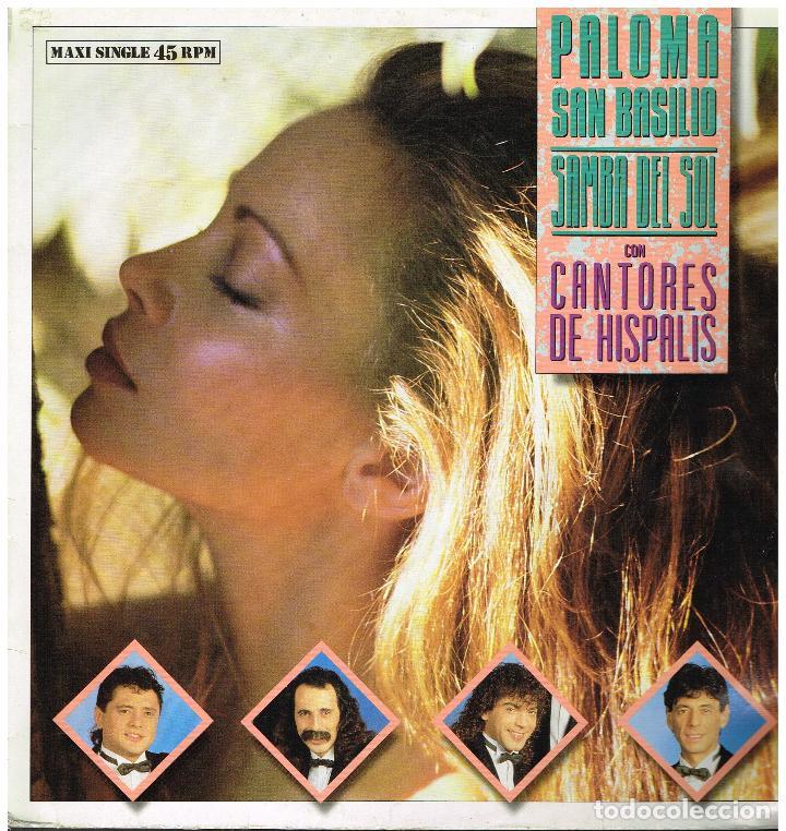 PALOMA SAN BASILIO CON CANTORES DE HISPALIS - SAMBA DEL SOL - MAXI SINGLE 1989 (Música - Discos de Vinilo - Maxi Singles - Solistas Españoles de los 70 a la actualidad)