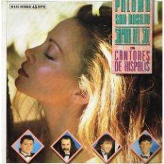 Discos de vinilo: PALOMA SAN BASILIO CON CANTORES DE HISPALIS - SAMBA DEL SOL - MAXI SINGLE 1989. Lote 222808863