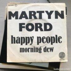 Discos de vinilo: MARTYN FORD - HAPPY PEOPLE / MORNING DEW - SINGLE VERTIGO 1978. Lote 222812001