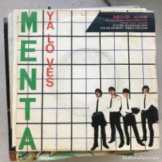 Discos de vinilo: MENTA - YA LO VES / UNA LUGAR, UNA CHICA / POR QUÉ ME MIRAS? / SÚBETE A MI COCHE - EP EMI 1980. Lote 222813307