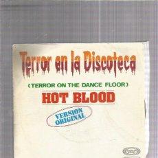 Discos de vinilo: HOT BLOOD TERROR DISCOTECA. Lote 222816573