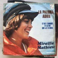Discos de vinilo: MIREILLE MATHIEU - LA PALOMA, ADIEU - SINGLE PHILIPS FRANCIA 1973. Lote 222818880