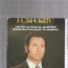Discos de vinilo: FOSFORITO NO SE LE PIDE. Lote 222825483