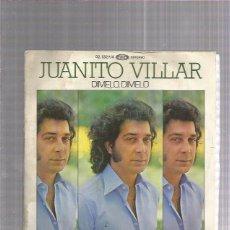 Discos de vinilo: JUANITO VILLAR DIMELO. Lote 222825823