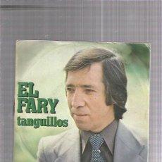 Discos de vinilo: EL FARY TANGUILLOS. Lote 222826111