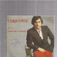 Discos de vinilo: CHIQUETETE. Lote 222826221