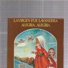 Discos de vinilo: VIRGEN FUE LAVANDERA DISCO VILLANCICOS. Lote 222829253