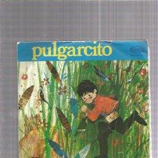 Discos de vinilo: PULGARCITO 1970. Lote 222829783
