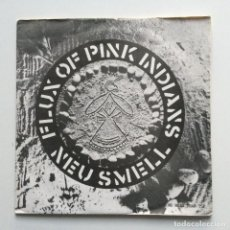 Discos de vinilo: FLUX OF PINK INDIANS – NEU SMELL UK 1981 EP. Lote 222833411
