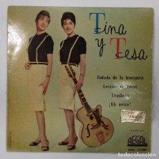 Discos de vinilo: TINA Y TESA- BALADA DE LA TROMPETA- EP- ED. ESPAÑOLA- 1962. Lote 222833892