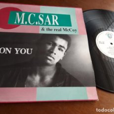 Discos de vinilo: M.C. SAR & THE REAL MCCOY (MX) IT'S ON YOU (4 TRACKS) AÑO – 1990. Lote 222836143