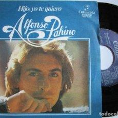 Discos de vinilo: ALFONSO PAHINO HIJO YO TE QUIERO. Lote 222841907