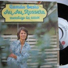 Discos de vinilo: CAMILO SESTO AYM AY, ROSSETA - MENDIGO DE AMOR. Lote 222842185