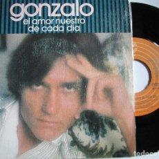 Discos de vinilo: GONZALO EL AMOR NUESTRO DE CADA DIA. Lote 222842346