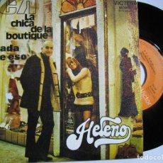 Discos de vinilo: HELENO LA CHICA DE LA BOUTIQUE. Lote 222842438