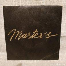 Discos de vinilo: MASTER'S - PAQUITO EL CHOCOLATERO / LOS PAJARITOS - MUY RARO SINGLE DEL AÑO 1981 EXCELENTE ESTADO. Lote 222842602