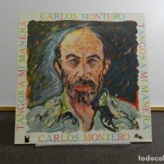 Discos de vinil: VINILO LP. CARLOS MONTERO - TANGOS A MI MANERA. 33RPM. EDICIÓN ESPAÑOLA. Lote 222842992