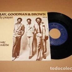 Discos de vinilo: RAY, GOODMAN AND BROWN - MY PRAYER - SINGLE - 1980. Lote 222844440
