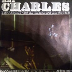 Discos de vinilo: RAY CHARLES - YESTERDAY. Lote 222844917