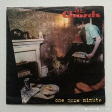Discos de vinilo: THE CHORDS – ONE MORE MINUTE / WHO'S KILLING WHO UK 1981. Lote 222845098
