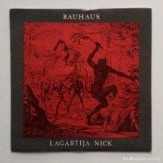 Discos de vinilo: BAUHAUS – LAGARTIJA NICK / PARANOIA, PARANOIA UK 1983. Lote 222846193