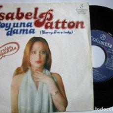 Discos de vinilo: ISABEL PATTON SOY UNA DAMA. Lote 222857098