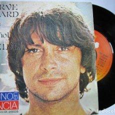 Discos de vinilo: HERVE VILARD CANTA EN ESPAÑOL VUELVE. Lote 222857950