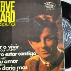 Discos de vinilo: HERVE VILARD EN ESPAÑOL MORIR O VIVIR. Lote 222858186
