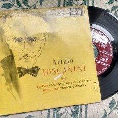 Discos de vinilo: SINGLE ( VINILO) DE ARTURO TOISCANINI AÑOS 50. Lote 222858272