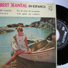 Discos de vinilo: ROBERT JEANTAL EN ESPAÑOL MI CORAZON. Lote 222858595