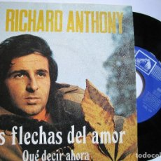 Discos de vinilo: RICHARD ANTHONY LAS FLECHAS DEL AMOR CANTADO EN ESPAÑOL. Lote 222858730