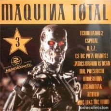 Discos de vinilo: MAQUINA TOTAL 3 - DOBLE LP SPAIN 1992. Lote 222868241
