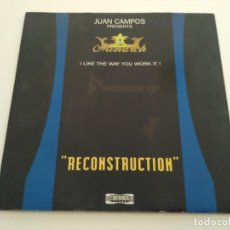 "Discos de vinilo: JUAN CAMPOS PRESENTS THE MONARCH - I LIKE THE WAY YOU WORK IT! ""RECONSTRUCTION"". Lote 222874546"