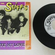 "Discos de vinilo: 1020- THE STIFFS GOODBYE MY LOVE - VIN 7"" POR VG+ DIS NM. Lote 222875298"