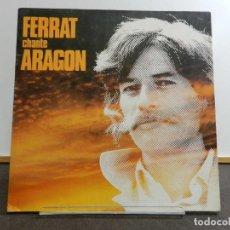 Discos de vinilo: VINILO LP. JEAN FERRAT - FERRAT CHANTE ARAGON. EDICIÓN FRANCESA.. Lote 222881593