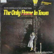 Discos de vinilo: ELVIS COSTELLO & THE ATRACTIONS - THE ONLY FLAME IN TOWN - MAXI SINGLE DE 12 PULGADAS ESPAÑOL #. Lote 222882917