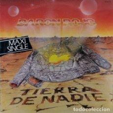 Discos de vinilo: BARON ROJO - TIERRA DE NADIE - MAXI SINGLE DE VINILO DE 12 PULGADSS - HEAVY METAL ESPAÑOL #. Lote 222884763