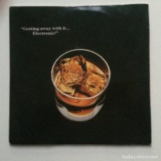 Discos de vinilo: ELECTRONIC – GETTING AWAY WITH IT / LUCKY BAG UK 1989. Lote 222886700