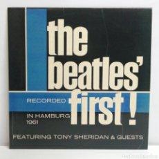 Discos de vinilo: THE BEATLES, 'FIRST! (POLYDOR 1980 SPAIN). Lote 222901271