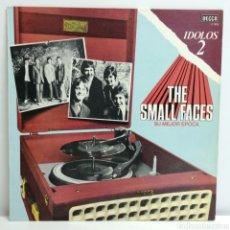 Discos de vinilo: THE SMALL FACES, SU MEJOR EPOCA. IDOLOS 2 (DECCA 1977 SPAIN). Lote 222903681