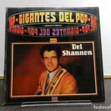 Discos de vinilo: VINILO LP. DEL SHANNON - GIGANTES DEL POP VOL. 32. EDICIÓN ESPAÑOLA.. Lote 222904722