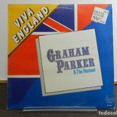 Discos de vinilo: VINILO LP. GRAHAM PARKER & THE RUMOUR - VIVA ENGLAND. EDICIÓN ESPAÑOLA.. Lote 222905427