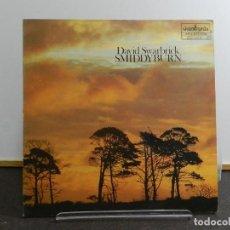 Discos de vinilo: VINILO LP. DAVID SWARBRICK - SMIDDYBURN. EDICIÓN ESPAÑOLA.. Lote 222906648