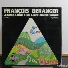 Discos de vinilo: VINILO LP. FRANÇOIS BÉRANGER - EN PUBLIC. EDICIÓN ESPAÑOLA.. Lote 222913038