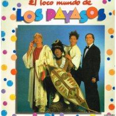 Discos de vinilo: LOS PAYASOS - EL LCO MUNDO DE LOS PAYASOS - LP 1982. Lote 222913342
