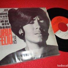 Discos de vinilo: NURIA FELIU GENT/QUALSEVOL HORA VA BE/L'ADEU DE DEMA +1 EP 1965 EDIGSA CATALA. Lote 222921427