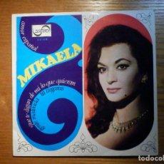 Discos de vinilo: EP - MIKAELA - AMOR ESPAÑOL. GENTE MALVADA, TU LLEGARÁS, QUE TE DIGAN DE MI LO QUE QUIERAN, ZAFIRO. Lote 222926782
