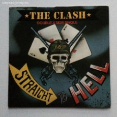 Discos de vinilo: THE CLASH – SHOULD I STAY OR SHOULD I GO / STRAIGHT TO HELL UK 1982. Lote 222938108