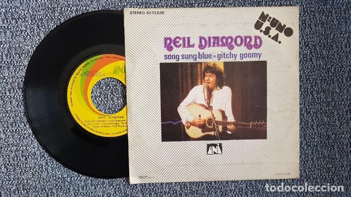Discos de vinilo: Neil Diamond - Song sung blue / Gitchy goomy. editado por Philips. año 1.972 - Foto 2 - 222945660
